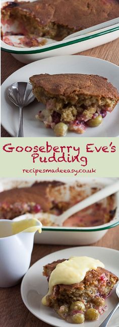 Gooseberry Eve's Pudding by Recipes Made Easy. Delicious tangy gooseberries hidden under a blanket of light sponge. Serve warm with custard, cream or ice cream for a delicious easy to make family dessert. Pudding Desserts, Pudding Recipes, Dessert Recipes, Quick Dinner Recipes, Summer Recipes, Sweet Recipes, Summer Ideas, Fall Recipes, Eves Pudding
