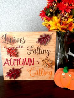 Leaves are Falling, Autumn is Calling - String Art - Custom Made to Order - $40.00