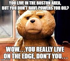 Not to brag, but Ted is right. We are extremely reliable and we are always here to help! https://powers-oil.com/service/ #Boston #Winter #Oil #Heating