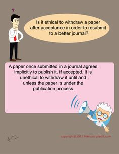 #Manuscriptedit @ Is it ethical to withdraw a #paper after acceptance in order to resubmit to a better #journal?  A paper once submitted in a #journal agrees implicitly to publish it, if accepted.It is unethical to withdraw it until and unless the paper is under the #publication process.   #Manuscriptedit #publication : http://bit.ly/1NvtPEX
