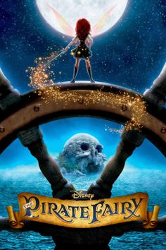 Disney's The Pirate Fairy. I just got this on DVD. Love it! Awesome movie. :)