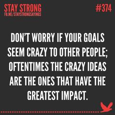Yes SO true! So many people thin I'm crazy for going into teaching. But I'm going to make an impact on children's lives.