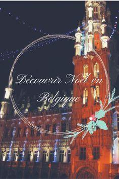 La Belgique et ses fabuleux marchés de Noël m'ont fait redécouvrir la féérie de Noël! L'ambiance de fête règne partout dans les rues. #noël  #voyage #voyagevoyage