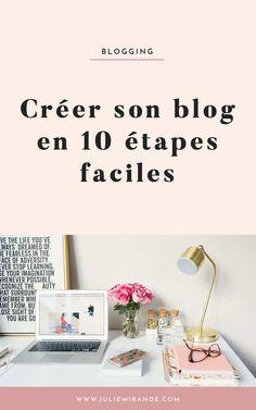 Créer un blog en 10 étapes faciles - le guide complet pour débuter par @juliemirande #blogging #blog #Wordpress
