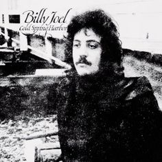 """Billy Joel's Cold Spring Harbor first album, relatively unknown. contains first recorded version of """"She Got A Way"""" Billy Joel, Good Rock Songs, Compositor Musical, Cold Spring Harbor, Top 40 Hits, Grammy Nominees, Piano Man, Best Rock, Wedding Songs"""