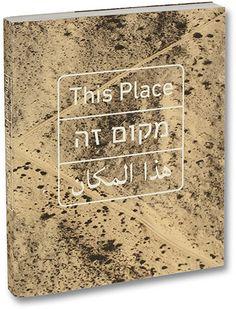 MACK - Brenner, Ewald, Kollar, Koudelka, Lee, Peress, Sheikh, Shore, Solomon, Struth, Wall, Waplington - This Place