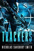 Trackers Trilogy Book 1 Estes Park Police Chief Marcus Colton and tracker Sam 'Raven' Spears have never liked one another, but when a young girl goes missing in Rocky Mountain National Park, Colton hires Spears to help find her. Their search ends after a night of devastating horror. When word reaches Estes that the nation has been hit by a coordinated electromagnetic pulse attack, Colton and Spears are forced to work together again. But they quickly realize they aren't just tracking a…