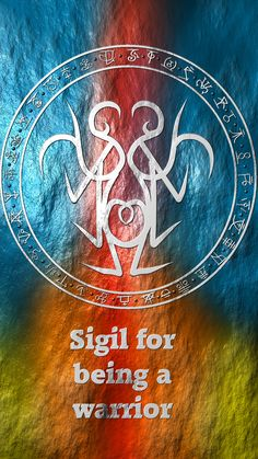 """Wolf Of Antimony Occultism • Could you make the sigil, """"I am a warrior""""?"""