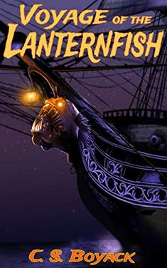 Book Review – Voyage of the Lanternfish – C.S. Boyack – Jessica Bakkers