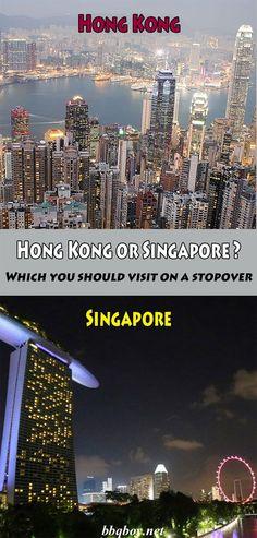Hong Kong or Singapore? Which you should visit on a stopover #bbqboy #hongkong #singapore #travel