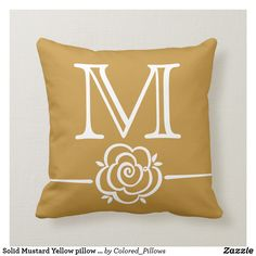 Shop Solid Mustard Yellow pillow MONOGRAM created by Colored_Pillows. Diy Monogram, Monogram Pillows, Custom Pillows, Decorative Pillows, Accent Pillows, Accent Chairs, Purple Pillows, Brown Pillows, Antique Dining Chairs