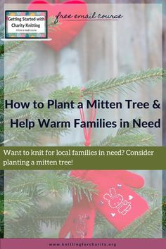 Want to knit for local families in need? Consider planting a mitten tree ... Read More about  How to Plant a Mitten Tree Knitting For Charity, How To Start Knitting, Hand Knitting, Helping Others, Helping People, Advent Season, Love Your Neighbour, People In Need, Free Courses