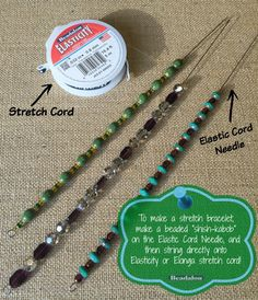 Stretch bracelets are easy to make with this needle!