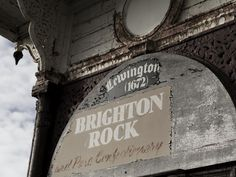 The Old Brighton Rock & Candy Shoppe on the (now derelict) West Pier in Brighton