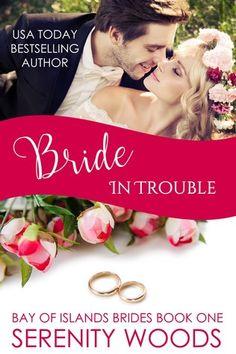 Bride in Trouble (Bay of Islands Brides, #1)
