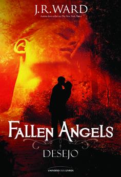Título: Desejo Título original: Crave Série: Fallen Angels Autor(a): J.R. Ward Formato: 15,7 x 23 cm Número de páginas: 432 ISBN: 978-85-7930-227-5
