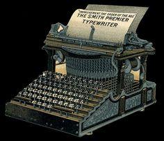 """Improvement the Order of the Age"" / Diecut Typewriter / The Smith Premier Typewriter Vintage Love, Vintage Images, Vintage Prints, Vintage Posters, Vintage Art, Decoupage, Antique Typewriter, Graphics Fairy, Vintage Typewriters"