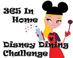 365 In Home Disney Dining Challenge will have 3 Gals Cooking One Disney Inspired Recipe a Day for an Entire Year. A cooking challenge with a magical twist!