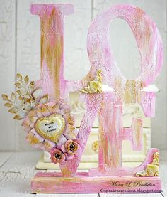 LOVE...always and forever ~ Cupcake's Creations