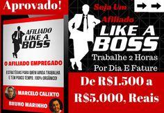 Afiliado Like A Boss Conheça O Curso Que Pode Trazer Um renda Extra