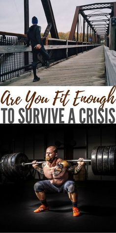 Are you Fit Enough to Survive a Crisis - Unfortunately, fitness tends to take a back seat in the preparedness world. This always boggled my mind because so many in the community are ex military.