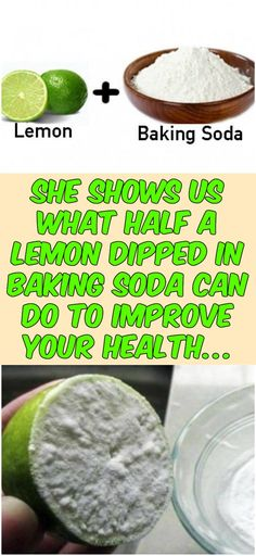 She Shows Us What Half A Lemon Dipped In Baking Soda Can Do To Improve Your Health… #health #homeremedies #remedy #greattrick