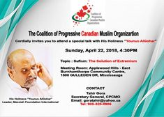 ✔️💯👉🏻 You're invited to a special afternoon with the Coalition of Progressive Canadian Muslim Organizations and Messiah Foundation Canada on April Keynote speaker, Younus AlGohar (CEO of MFI), will be delivering a lecture about Keynote Speakers, Upcoming Events, Curly Blonde, Curly Bob, Foundation, April 22, Activities, Sufi, Bob Cut