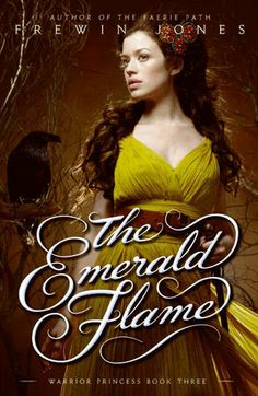 The Emerald Flame (Warrior Princess, #3) by Frewin Jones