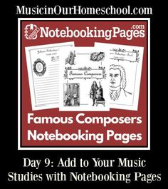 Notebooking Pages Famous Composers - Great way to add to your music studies
