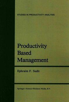Productivity Based Management