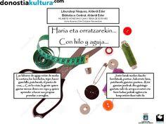 Urria-Azaroa 2014 Octubre-Noviembre. Haria eta orratzarekin…/ Con hilo y aguja…