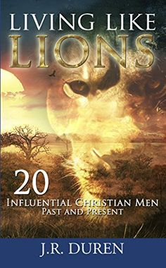 Christian Church history produced a number of men whose lives reflect the tenacious fervor of lions. In Living Like Lions each man challenges us to rise above the contemporary definitions of...