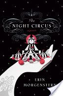 The Night Circus - one of the best book club books ever...  refreshing because it is different from most books you will read