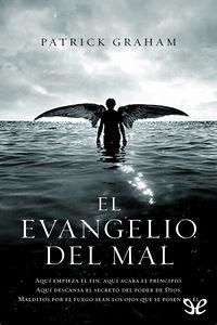 El evangelio del mal - http://descargarepubgratis.com/book/el-evangelio-del-mal/