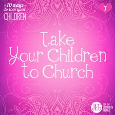 "Let the little children come to Me, and do not forbid them."" –Mark 10:14"