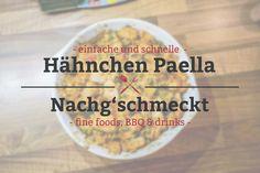 Hähnchen Paella - einfach und schnell