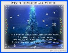 I would give everything I own for this. I miss you Honey sooooo much! Hope I get through this without you 33 hrs with you beside me at Christmas. Merry Christmas In Heaven, Christmas Morning, First Christmas, Christmas Service, Christmas Christmas, Missing My Husband, Missing Loved Ones, Christmas Quotes, Christmas Wishes