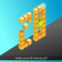 feeder sound 28 mixed by g76  - Desert Bucharest by feeder sound on SoundCloud