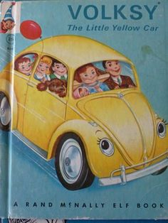 "1965 ""VOLKSY"" The Little Yellow Car ELF Book."