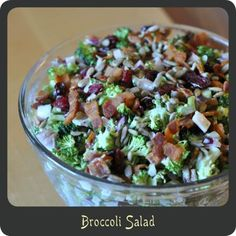 Broccoli Salad=My mom makes and its so good. I don't like putting raisins in mine though!
