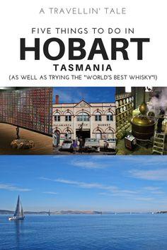 Five Things to do in Hobart Tasmania Australia