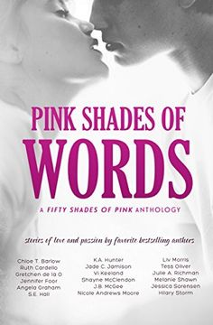 Pink Shades of Words: (Walk 2015) by Ruth Cardello, http://www.amazon.com/dp/B00RU1Y7JW/ref=cm_sw_r_pi_dp_9JuSub0YZQWV4