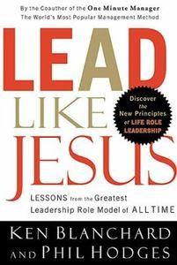 Leading through Faith - great Ken Blanchard book...