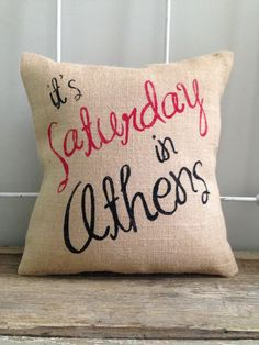 "Burlap Pillow - ""It's Saturday in Athens"" - UGA Gameday, SEC Football, University of Georgia - Custom Made to Order"