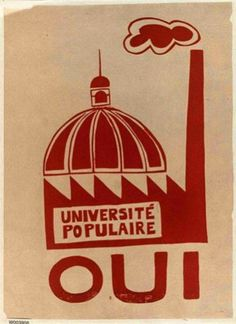 Screen Politics: Pop Art and the Atelier Populaire – Tate Papers Protest Art, Protest Posters, Political Posters, Political Art, Political Campaign, Marie Curie, Museum, Socialism, World History
