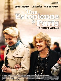 Une Estonienne à Paris > Site officiel VF - Un film d'Ilmar Raag avec Jeanne Moreau