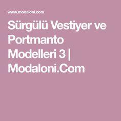 Sürgülü Vestiyer ve Portmanto Modelleri 3   Modaloni.Com