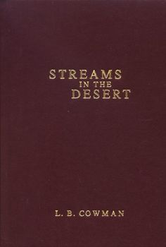( The capacity for knowing God enlarges as we are brought by Him into circumstances which oblige us to exercise faith; so, when difficulties beset our path let us thank God that He is taking trouble with us, and lean hard upon Him. ) Streams in the Desert, with Mrs. Charles Cowman