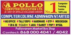 http://www.apollocomputereducation.com	APOLLO Computer Education is conveniently situated in Chennai. If you are deciding a best place for maximizing your knowledge, then you have come to the right spot. At APOLLO Computer Education, we understand the market needs better than anyone else and train the students with variety of ammunitions that would help them to be successful in their respective industry.
