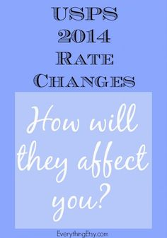 USPS 2014 Rate Changes — How will they affect you?